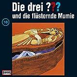 Die drei Fragezeichen und die flüsternde Mumie – Folge 10