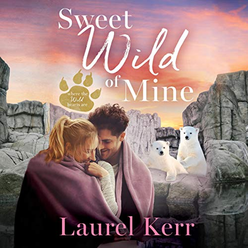 Sweet Wild of Mine audiobook cover art