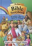 My First Bible Storybook/Mi Primer Libro de Historias Biblicas (Spanish Edition) (Spanish and English Edition)