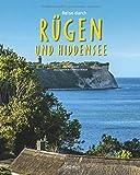 Reise durch Rügen und Hiddensee: Ein Bildband mit über 195 Bildern auf 140 Seiten - STÜRTZ Verlag