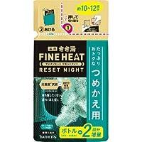 きき湯ファインヒート リセットナイト 詰替え用 500g × 12個セット