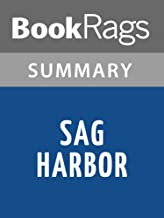 Summary & Study Guide Sag Harbor by Colson Whitehead
