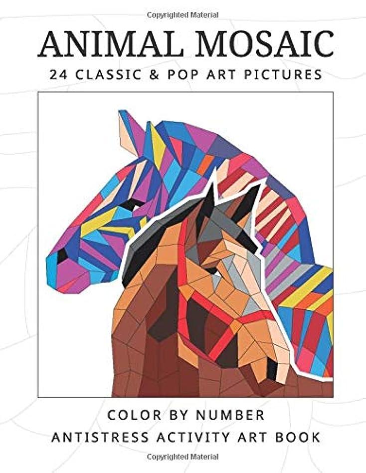 オープナー妻ラジエーターANIMAL MOSAIC 24 classic & pop art pictures: Color by number antistress activity art book (The MOSAIC color by number ART activity book)