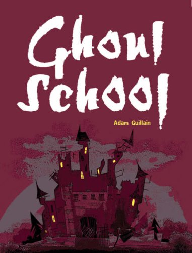 Pocket Chillers Year 3 Horror Fiction: Book 3 - Ghoul School (POCKET READERS HORROR)