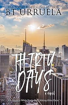 Thirty Days by [BT Urruela]