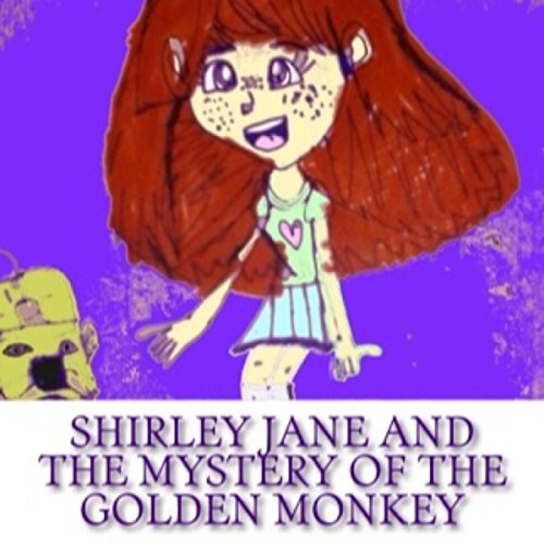 Shirley Jane and the Mystery of the Golden Monkey audiobook cover art
