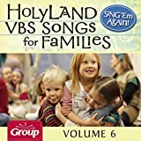 Sing 'em Again: Holy Land VBS Songs for Families, Vol. 6
