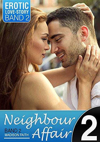Neighbour Affair - Band 2: Spiel mit dem Feuer