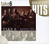 Greatest Hits - Take 6