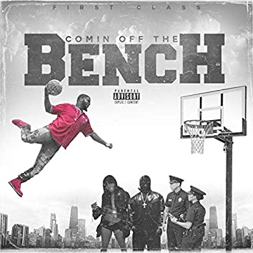 Comin Off the Bench