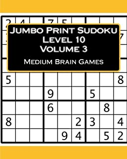 Jumbo Print Sudoku Level 10 Volume 3: Medium Brain Games