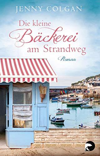 Die kleine Bäckerei am Strandweg: Roman
