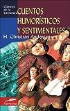 Cuentos humorísticos y sentimentales (Clásicos de la literatura universal)