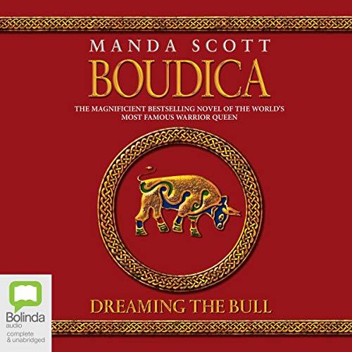 Boudica: Dreaming the Bull audiobook cover art