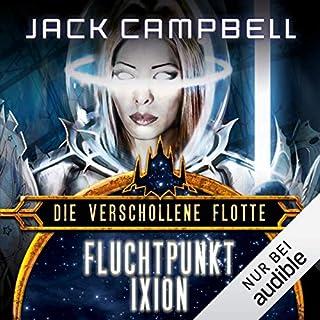 Fluchtpunkt Ixion     Die verschollene Flotte 3              Autor:                                                                                                                                 Jack Campbell                               Sprecher:                                                                                                                                 Matthias Lühn                      Spieldauer: 10 Std. und 59 Min.     945 Bewertungen     Gesamt 4,7