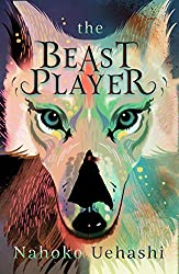 The Beast Player, Nahoko Uehashi, tbr, to be read, the book rat, booktube, book blog