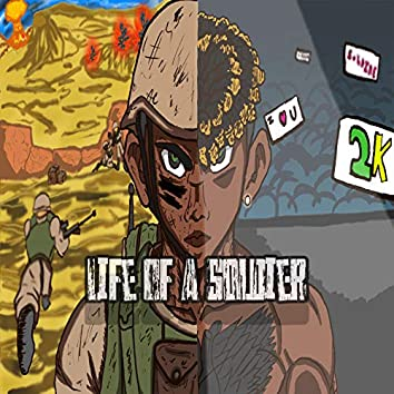 Life Of A Soldier