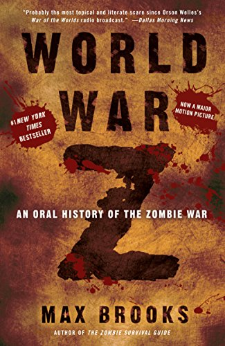 World War Z: An Oral History of the Zombie War (English Edition)