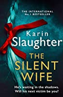 The Silent Wife (The Will Trent Series)