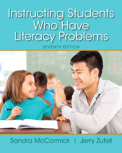 Instructing Students Who Have Literacy Problems, Enhanced Pearson eText with Loose-Leaf Version -- Access Card Package