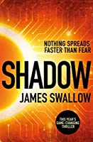 Shadow: A race against time to stop a deadly pandemic (The Marc Dane series)