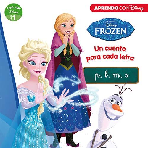 Frozen. Un cuento para cada letra: p, m, l, s (Leo con Disney - Nivel 1)