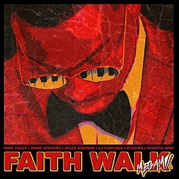 Faith Walk (MegaMix)