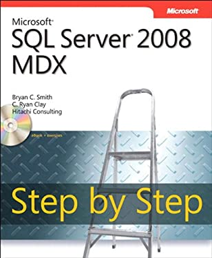 Microsoft SQL Server 2008 MDX Step by Step (Step by Step Developer)