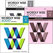 Wordly Wise 3000 Grade 6 SET -- Student, Answer Key and Tests (Systematic Academic Vocabulary Development)