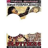 Slutty & sluttiers 6 (Ferrara - Evil Empire)