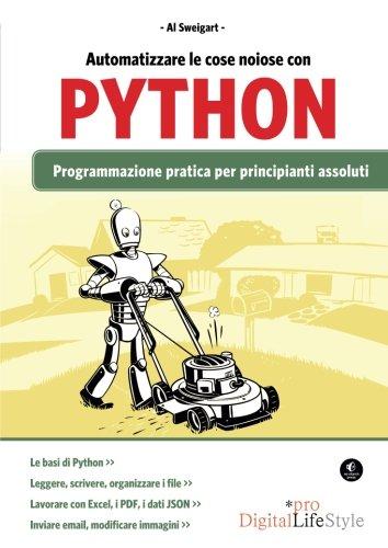 Automatizzare le cose noiose con Python. Programmazione pratica per principianti assoluti - 4