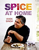 Spice At Home by Vivek Singh(2015-01-27)