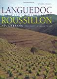 Languedoc-Roussillon: The Wines & Winemakers...
