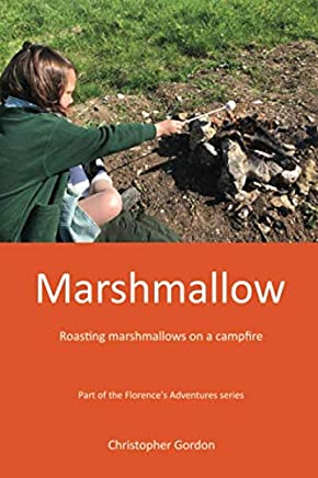Marshmallows: Marshmallows on a camp fire (Florence's Adventures)