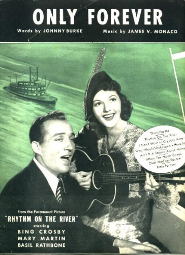 Only Forever Original 1940 Vintage Sheet Music from 'Rhythm on the River' with Bing Crosby, Mary Martin