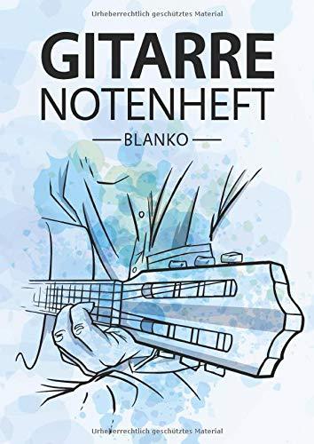 Gitarre Notenheft Blanko: Notenheft DIN A4 Mit 110 Seiten - Notenpapier für Kinder und Erwachsene, Notenblock, Musikheft, Notenbuch, Notenblätter - Motiv: Gitarre Aquarell Blau