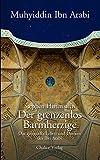 Der grenzenlos Barmherzige: Das spirituelle Leben und Denken des Ibn Arabi - Stephen Hirtenstein