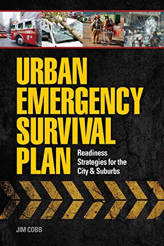 Survival in the City: Readiness Strategies for the City & Suburbs