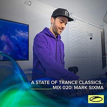 A State Of Trance Classics - Mix 020: Mark Sixma