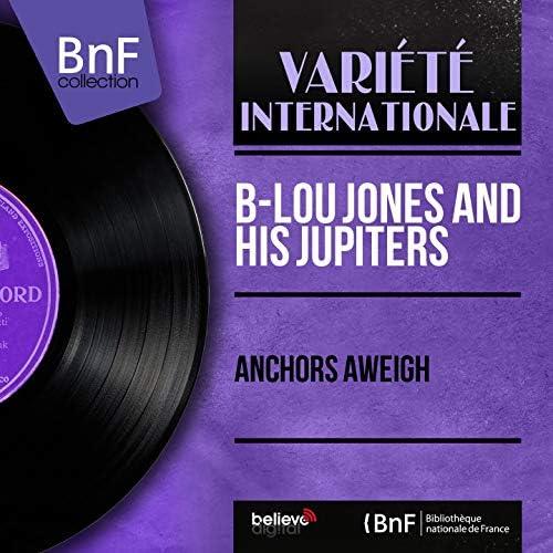 B-Lou Jones and His Jupiters