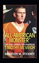 All-American Monster: The Unauthorized Biography of Timothy McVeigh