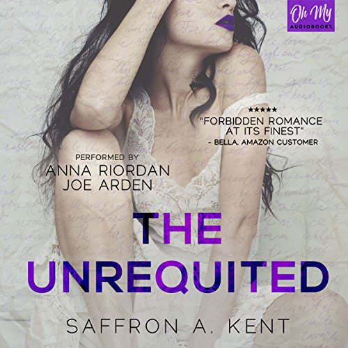 The Unrequited - Saffron A. Kent