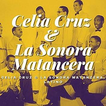 Celia Cruz & La Sonora Matancera, Latino