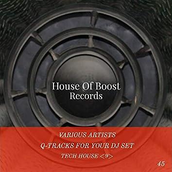 Q-Tracks For Your Dj Set Tech House 9