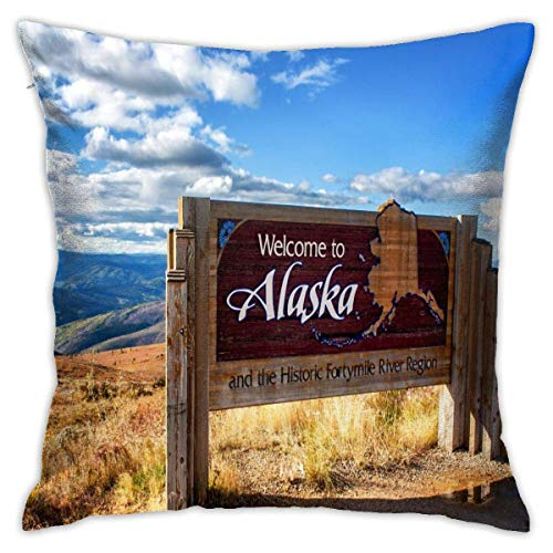 N/Q Alaska Welcome Sign Decorative Throw Pillow Cover Square Cushion Case for Home Sofa Bedroom Car Chair House Party Indoor Outdoor 18 X 18 Inch
