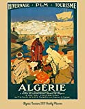 Algeria Tourism 2021 Weekly Planner: Vintage Travel Poster Cover | Jan 1, 2021 to Dec 31, 2021 | Full Year Calendar Page | 8.5 X 11 Inches | 120 Pages | Inspirational Quotes & Pages for Notes
