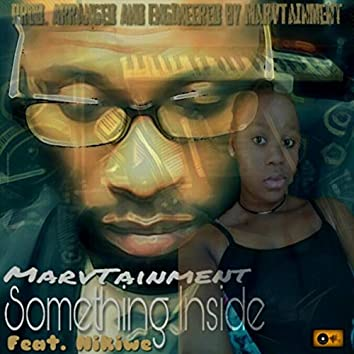 Something Inside (feat. Nikiwe)
