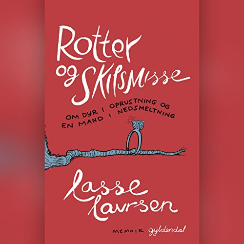 Rotter og skilsmisse audiobook cover art