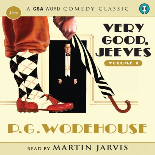 Very Good Jeeves, Volume 1                   By:                                                                                                                                 P. G. Wodehouse                               Narrated by:                                                                                                                                 Martin Jarvis                      Length: 4 hrs and 5 mins     85 ratings     Overall 4.8