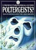 Poltergeists? (Usborne Paranormal Guides)